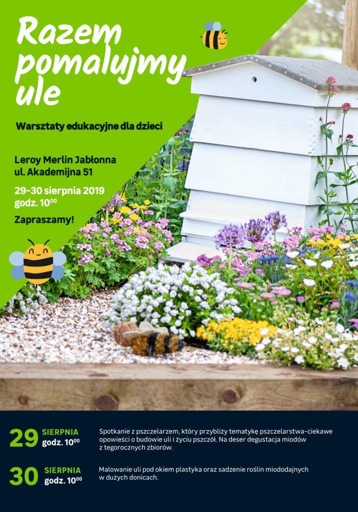 Pracowite I Pożyteczne Pszczoły W Leroy Merlin Jabłonna